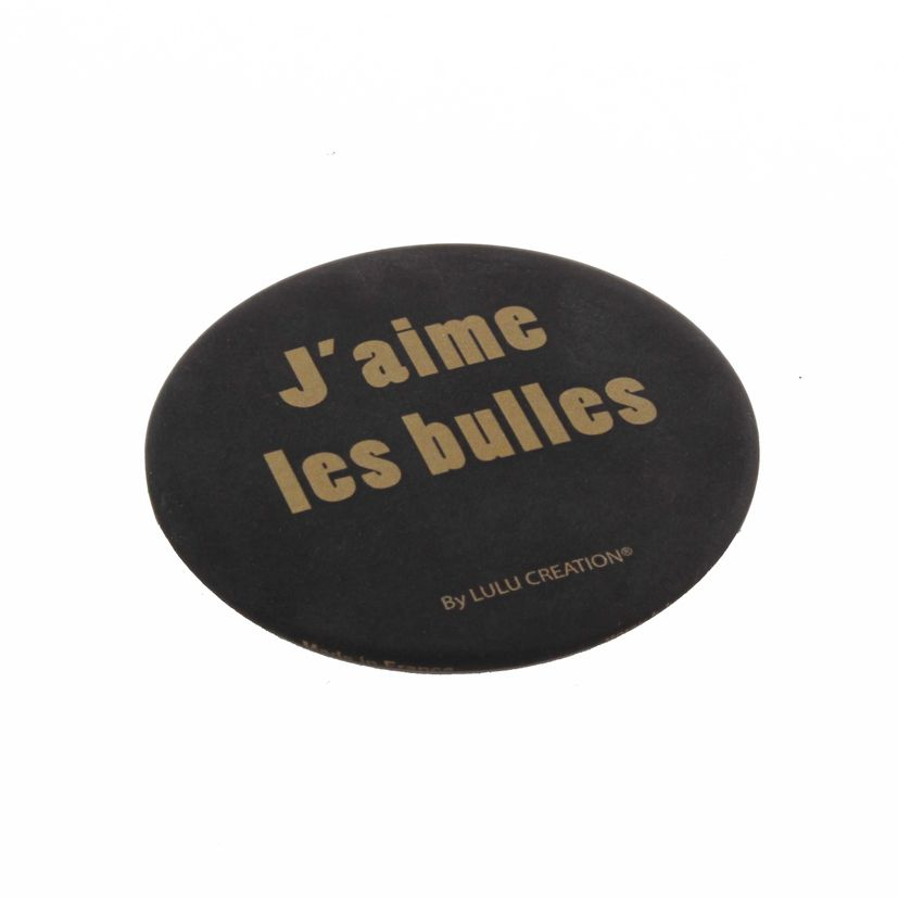 MAGNET DECAPSULEUR - J´AIME LES BULLES - LULU CREATION