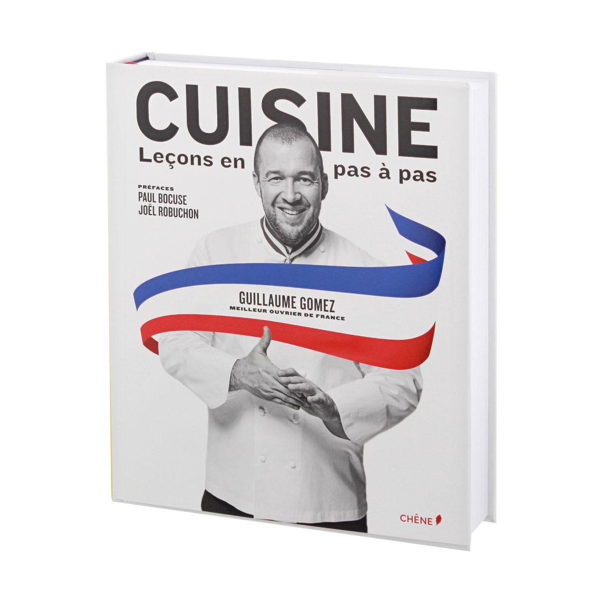 Cuisine lecons en pas a pas guillaume gomez editions du for Cuisinier elysee livre