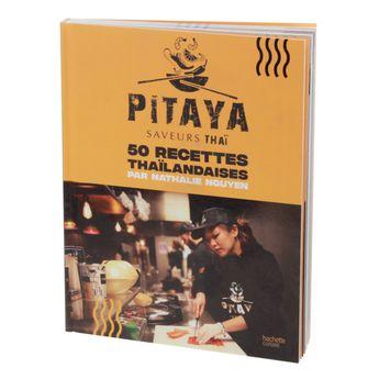 PITAYA SAVEURS THAI- HACHETTE CUISINE