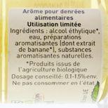 Arôme alimentaire bio banane 58 ml - Trésors de Chefs