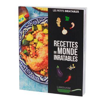 Cuisine du monde inratable  - Larousse