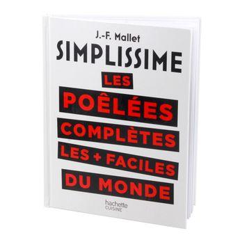 Simplissimes les poeles completes les plus faciles du monde - Hachette pratique