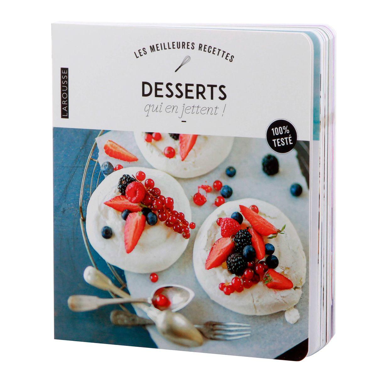 Des desserts qui en jettent - Larousse