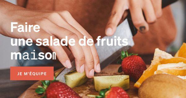 Faire une salade de fruits maison