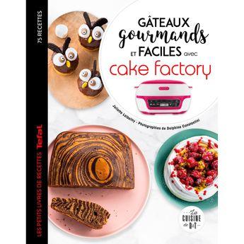 Achat en ligne Gâteaux gourmands et faciles avec cake factory - Larousse