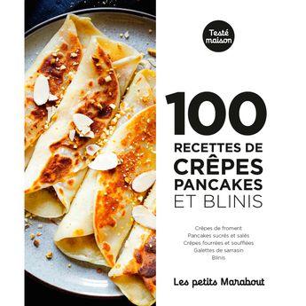 Achat en ligne 100 recettes : Crepes pancakes et blinis- Marabout