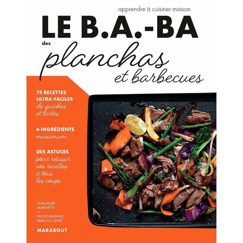 Le B.A.-BA de la cuisine - Planchas et barbecue - Marabout