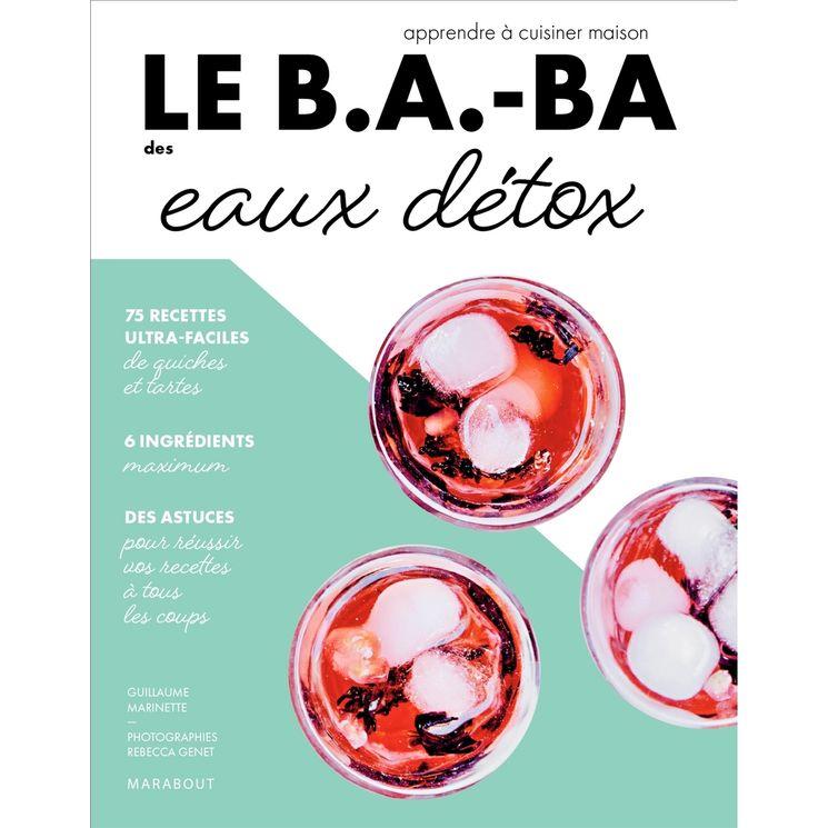 Le B.A.-BA de la cuisine - Eaux détox - Marabout